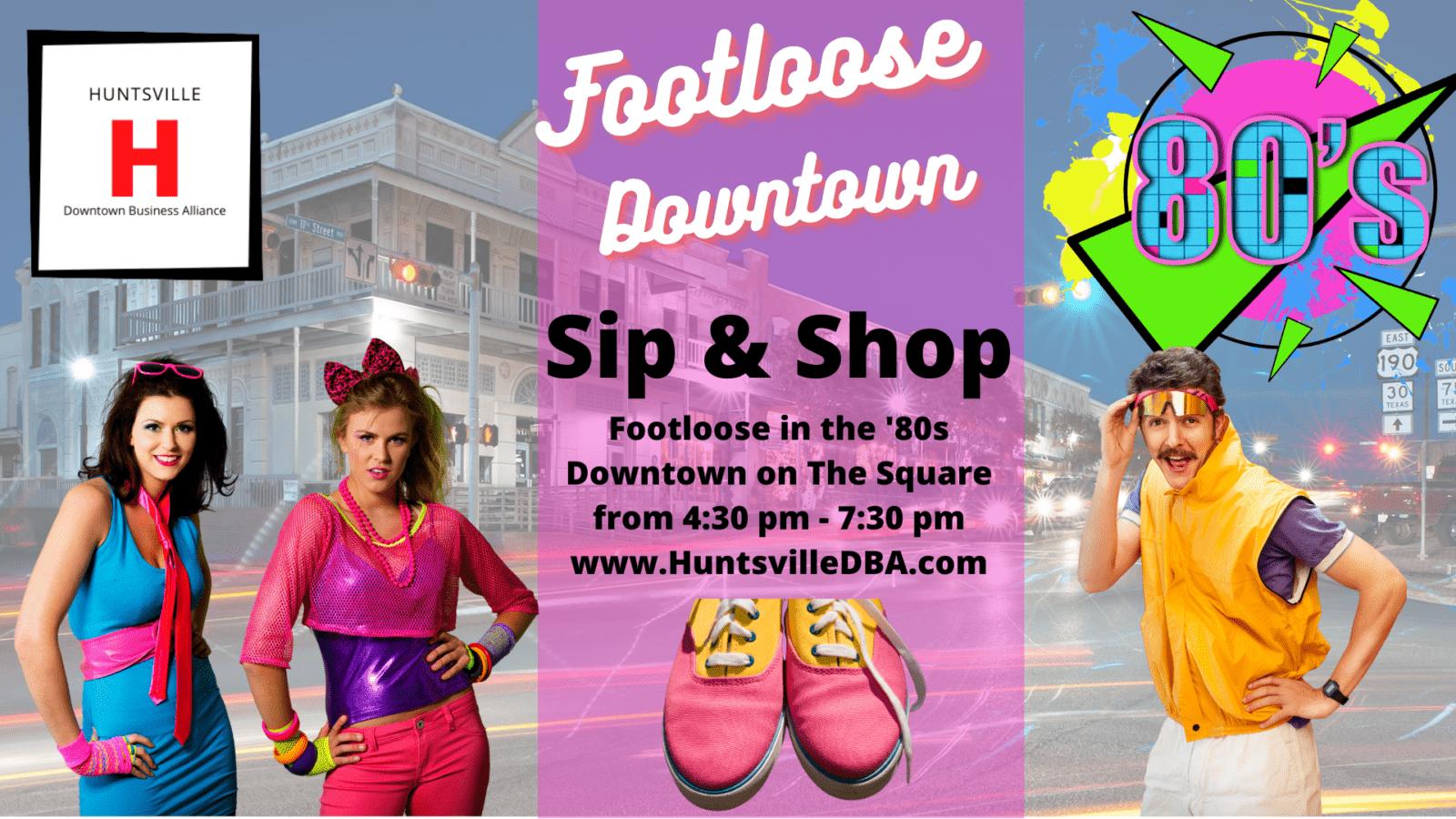 Sip & Shop Footloose in the 80's