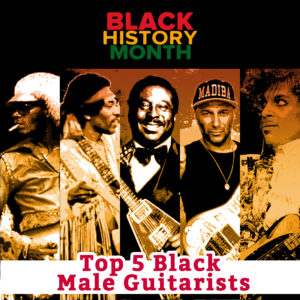 black-history-month-top-5-male-guitarists