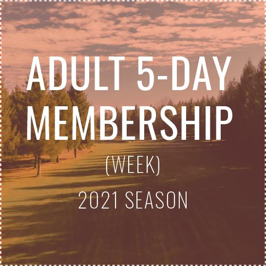 Adult 5-day (Week) Membership - 2021