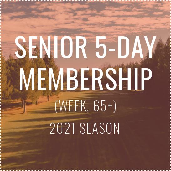 Senior 5-day (Week) Membership - 2021