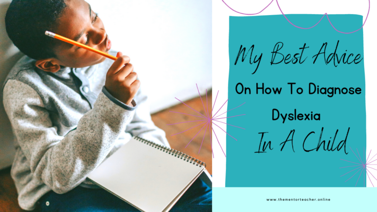 My Best Advice On How To Diagnose Dyslexia In A Child