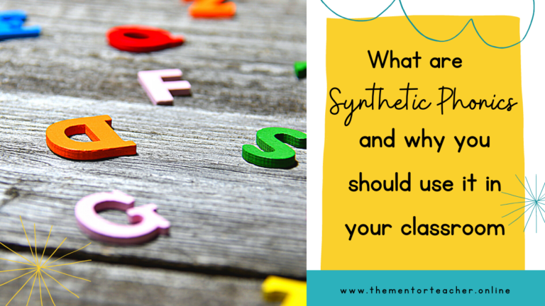 What Are Synthetic Phonics And Why You Should Use It In Your Classroom