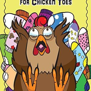 They Don't Make Socks For Chicken Toes Cover
