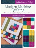 Modern Machine Quilting: Straight Line, Spirals, Serpentines and More