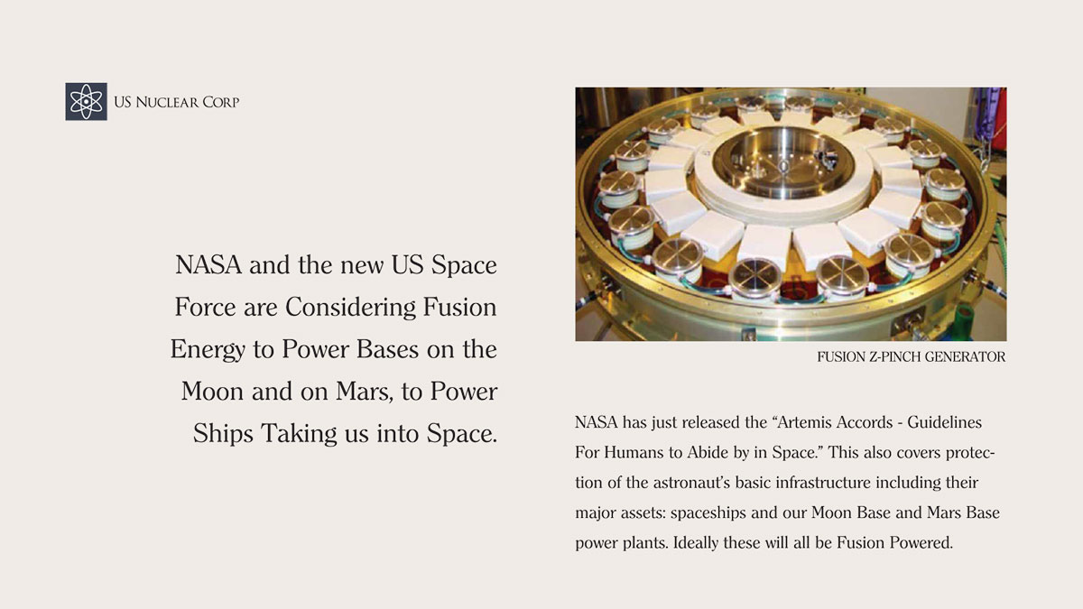 NASA and the new US Space Force are Considering Fusion Energy to Power Bases on the Moon and on Mars, to Power Ships Taking us into Space.
