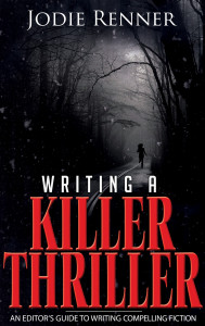 Writing a Killer Thriller_May '13