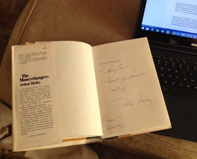 My signed first edition of Arthur Hailey's The Moneychangers.