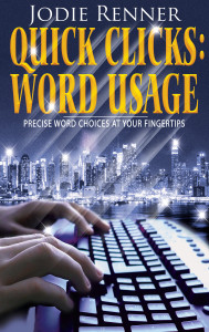 Quick Clicks_Word Usage_Precise Choices