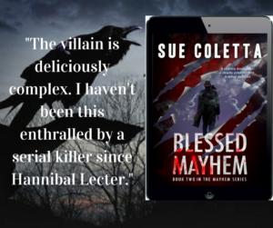 Blessed Mayhem by Sue Coletta