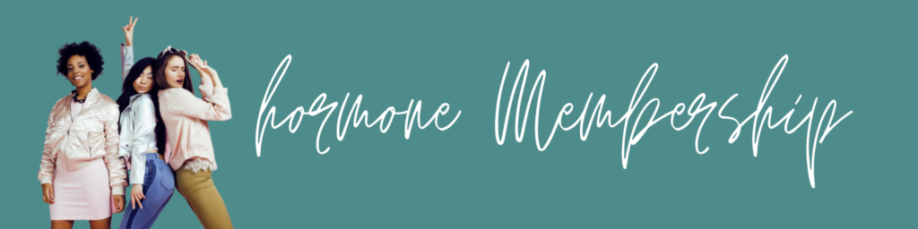 Monthly Hormone Membership with Louise Pitot