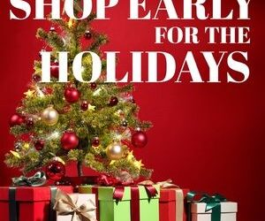 Shop Early for the Holidays