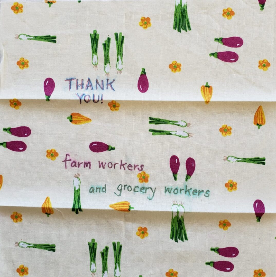 THANK YOU FARM WORKERS AND GROCERY STORE WORKERS