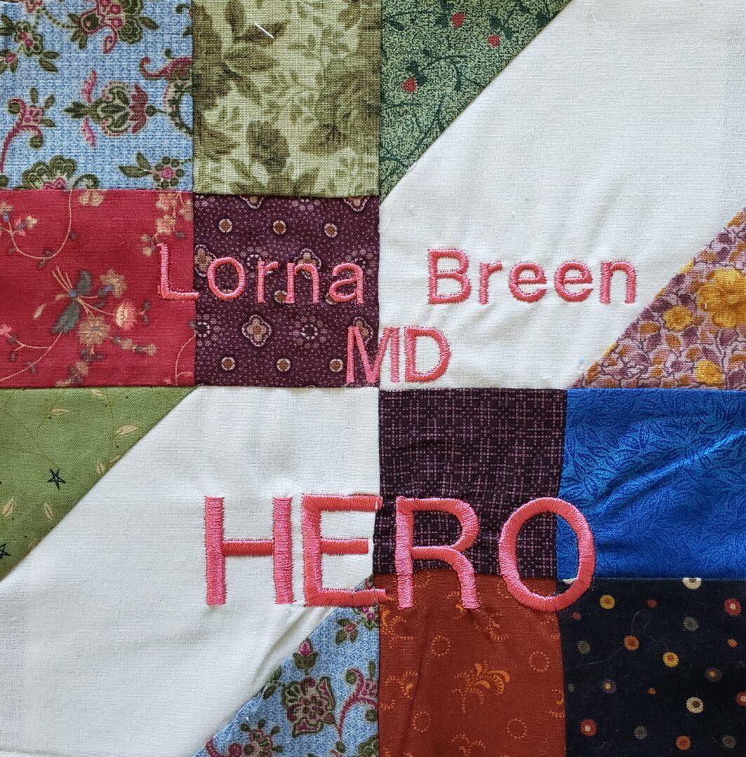 IN MEMORY OF LORNA BREEN, MD