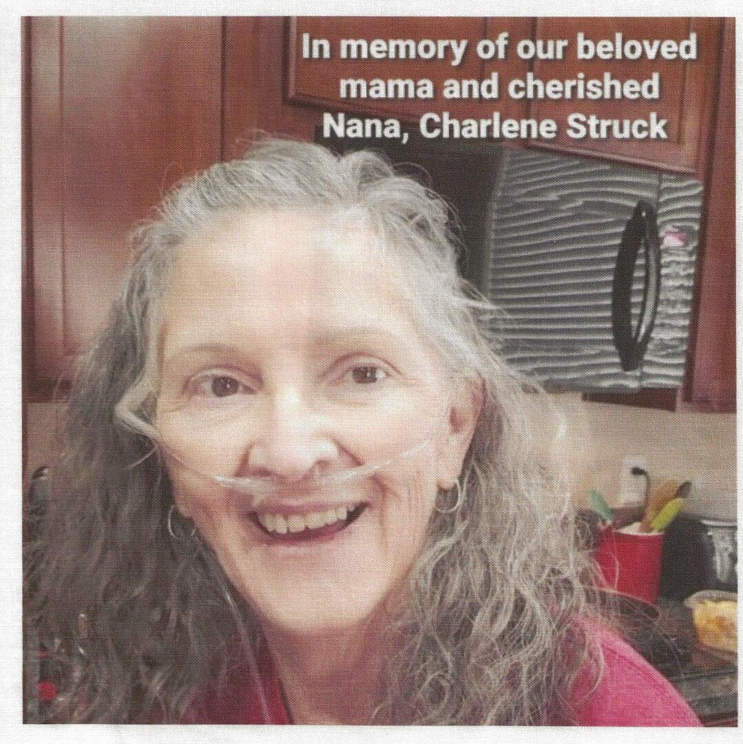 IN MEMORY OF CHARLENE STRUCK