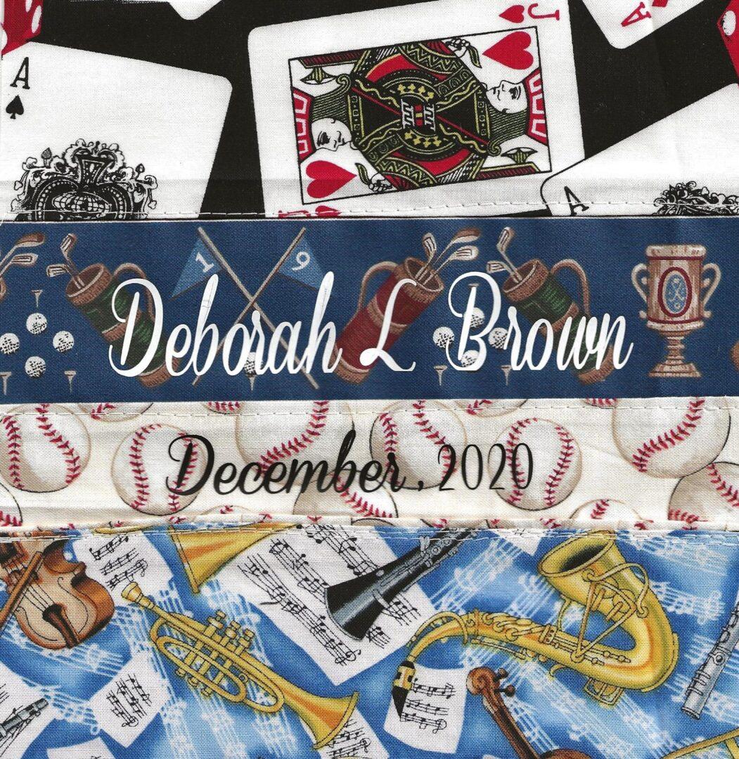 IN MEMORY OF DEBORAH L. BROWN - DECEMBER 2020
