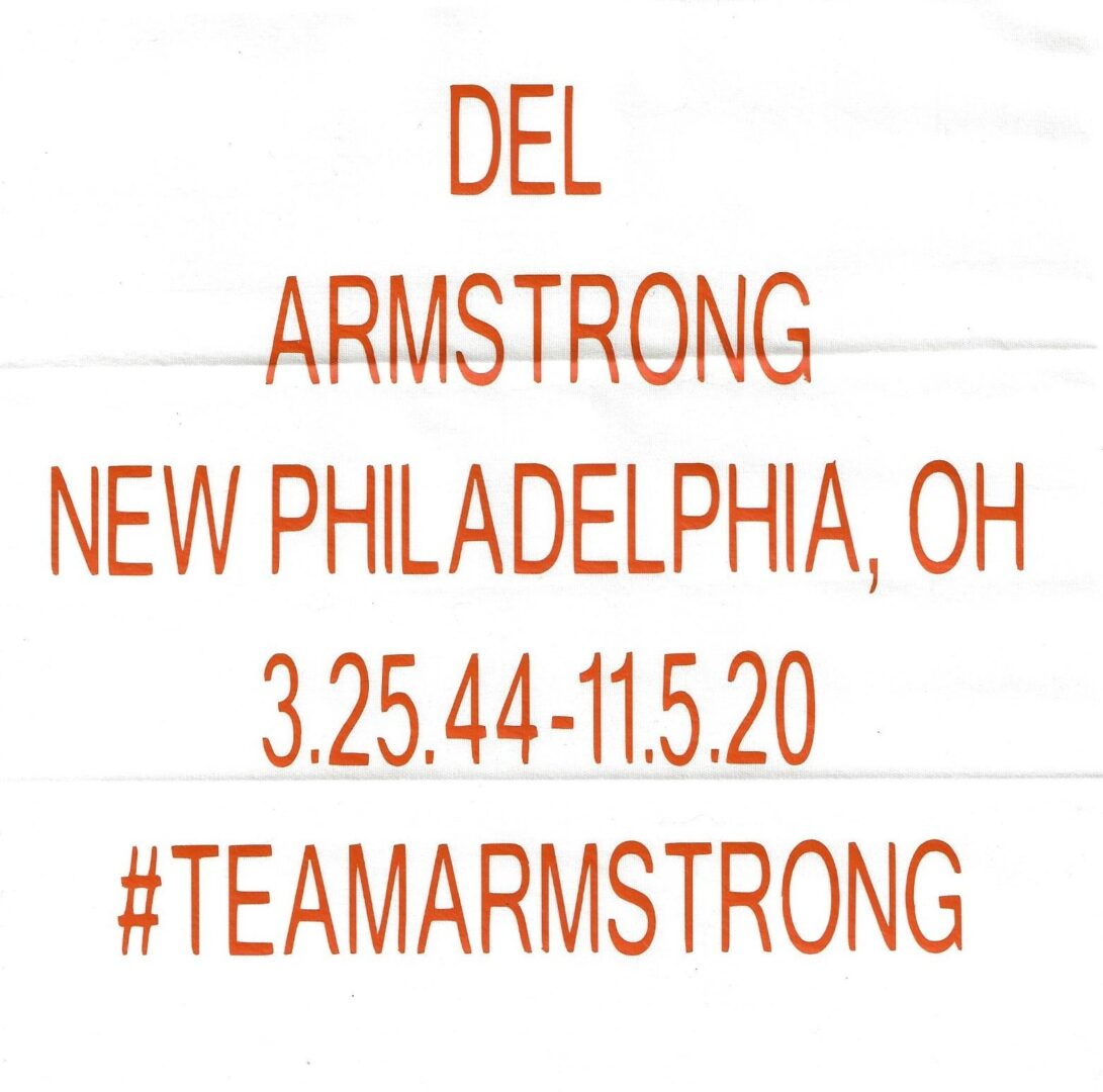 IN MEMORY OF DEL ARMSTRONG - 3.25.44-11.5.20