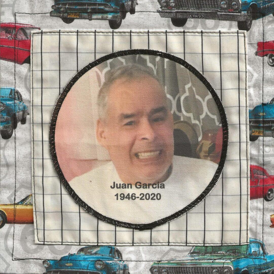 IN MEMORY OF JUAN GARCIA, 1946 - 2020