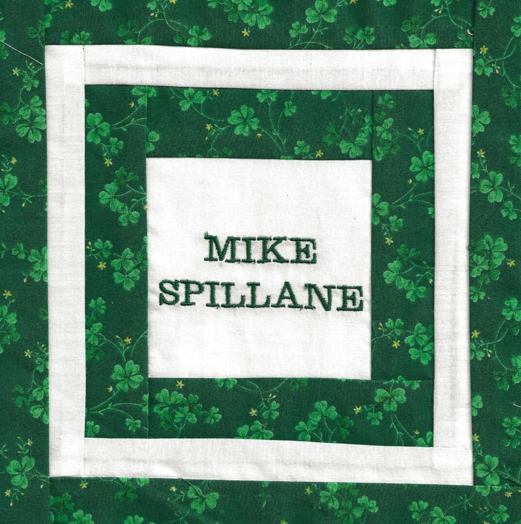 IN MEMORY OF MIKE SPILLANE