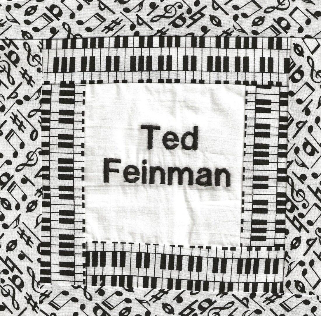IN MEMORY OF TED FEINMAN