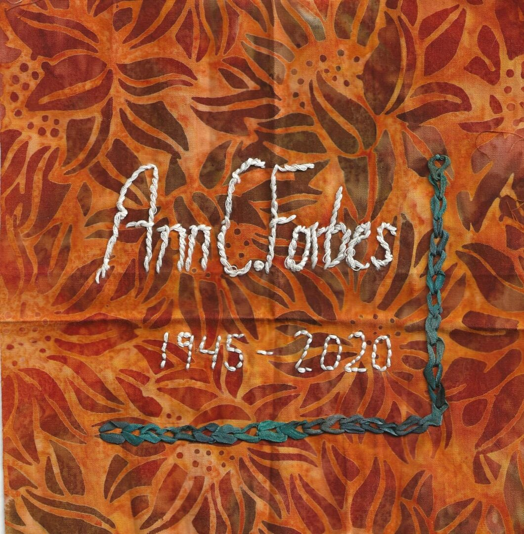 IN MEMORY OF ANN C. FORBES - 1945 - 2020