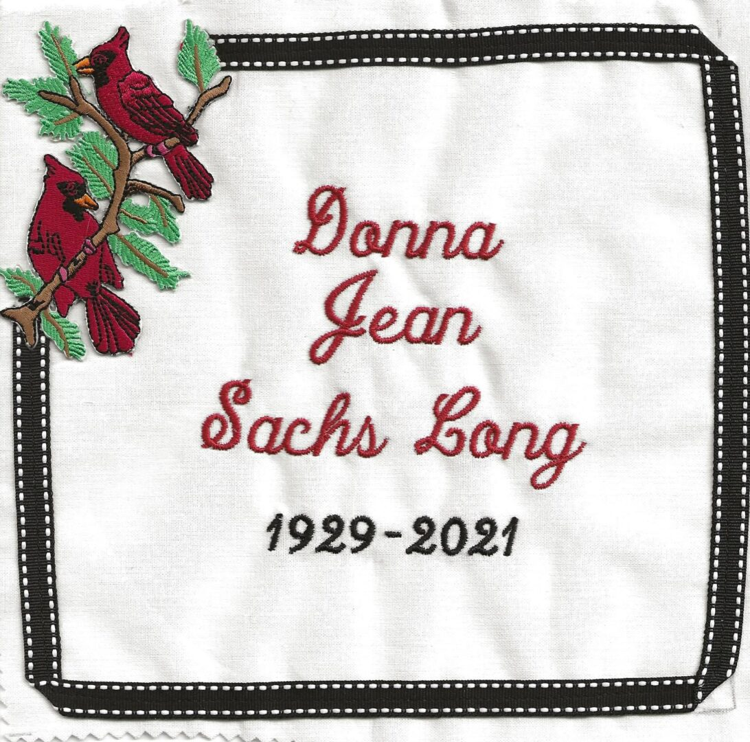 IN MEMORY OF DONNA JEAN SACHS LONG 1929 - 2021