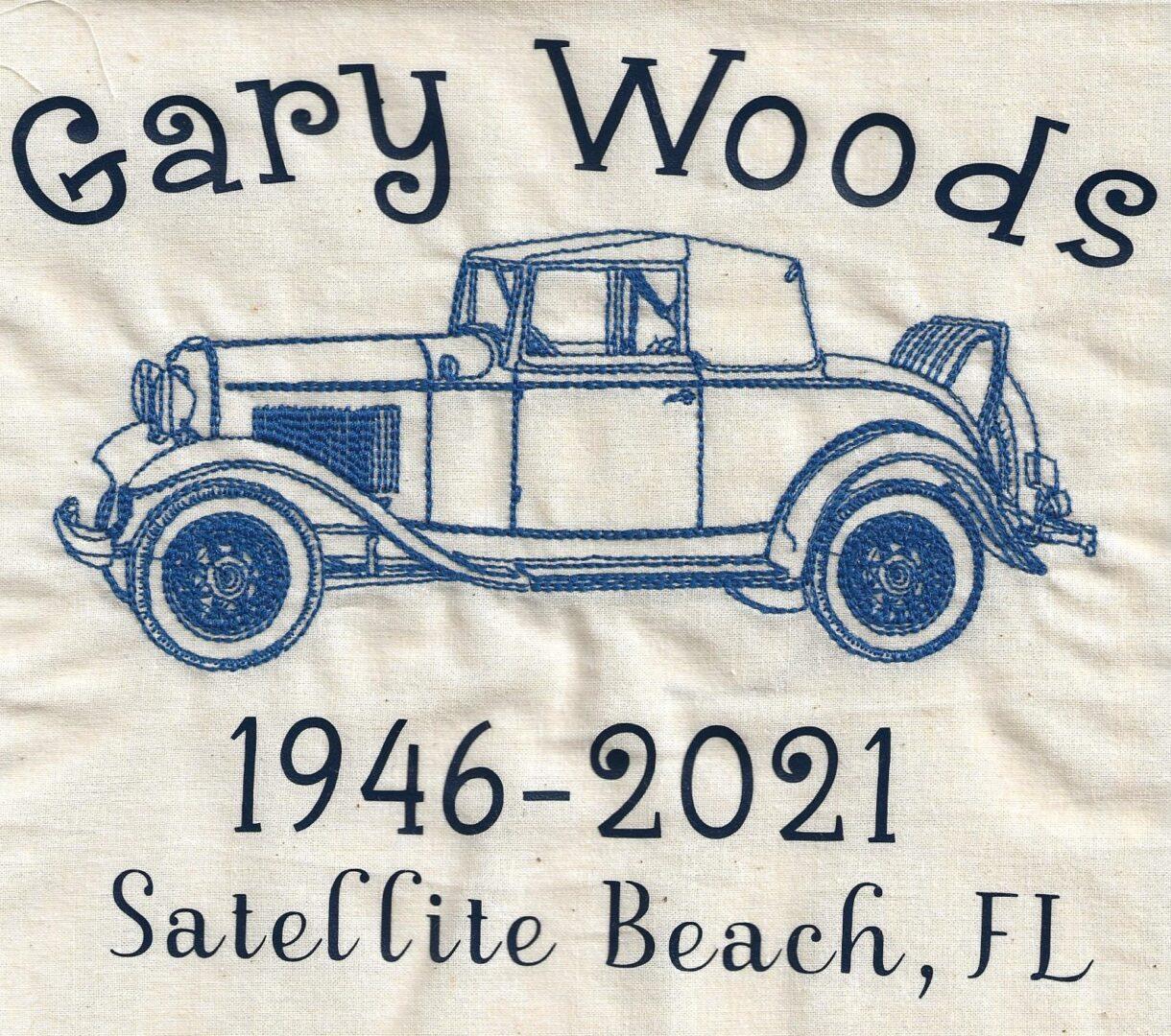 IN MEMORY OF GARY WOODS - 1946 - 2021