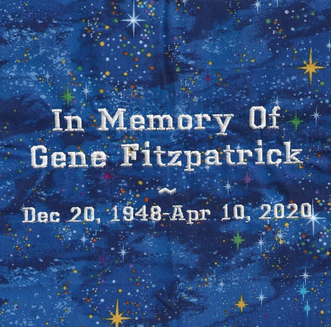 IN MEMORY OF GENE FITZPATRICK - 12/20/1948 - 4/10/2020