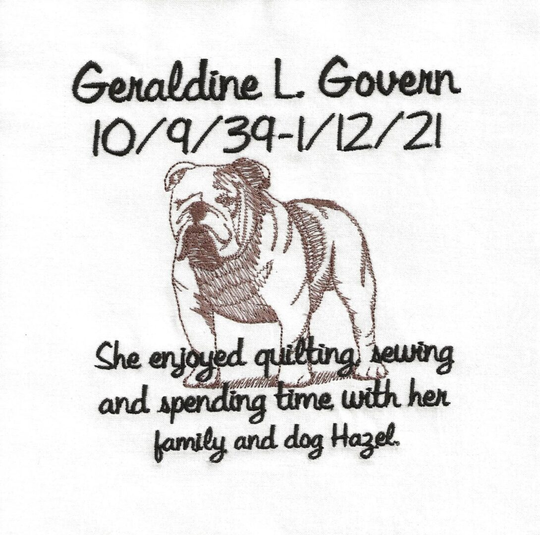 IN MEMORY OF GERALDINE L. GOVERN 10/9/39 - 1/12/2021