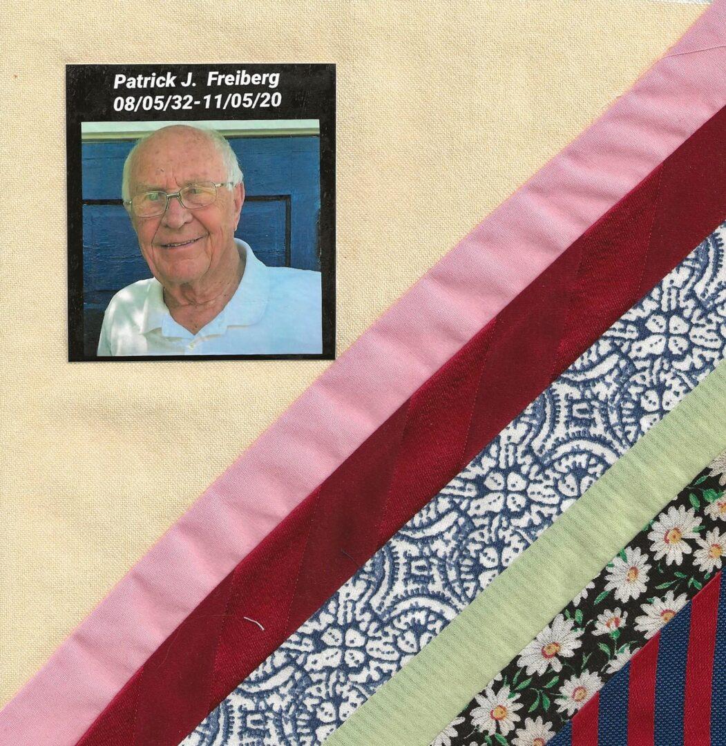 IN MEMORY OF PATRICK J. FREIBERG - 08/05/32 - 11/05/20