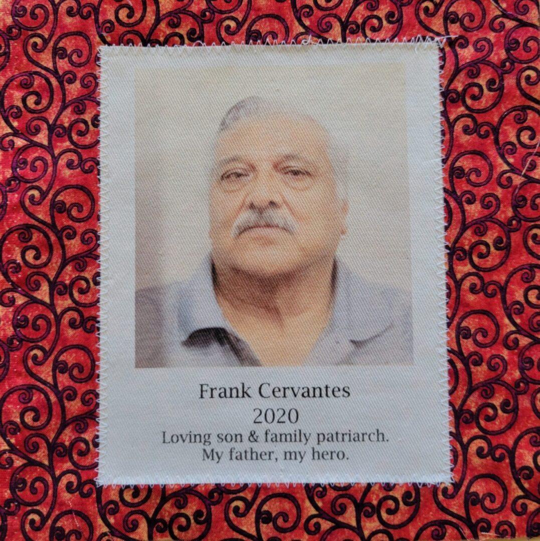 IN MEMORY OF FRANK CERVANTES - NOVEMBER 2020