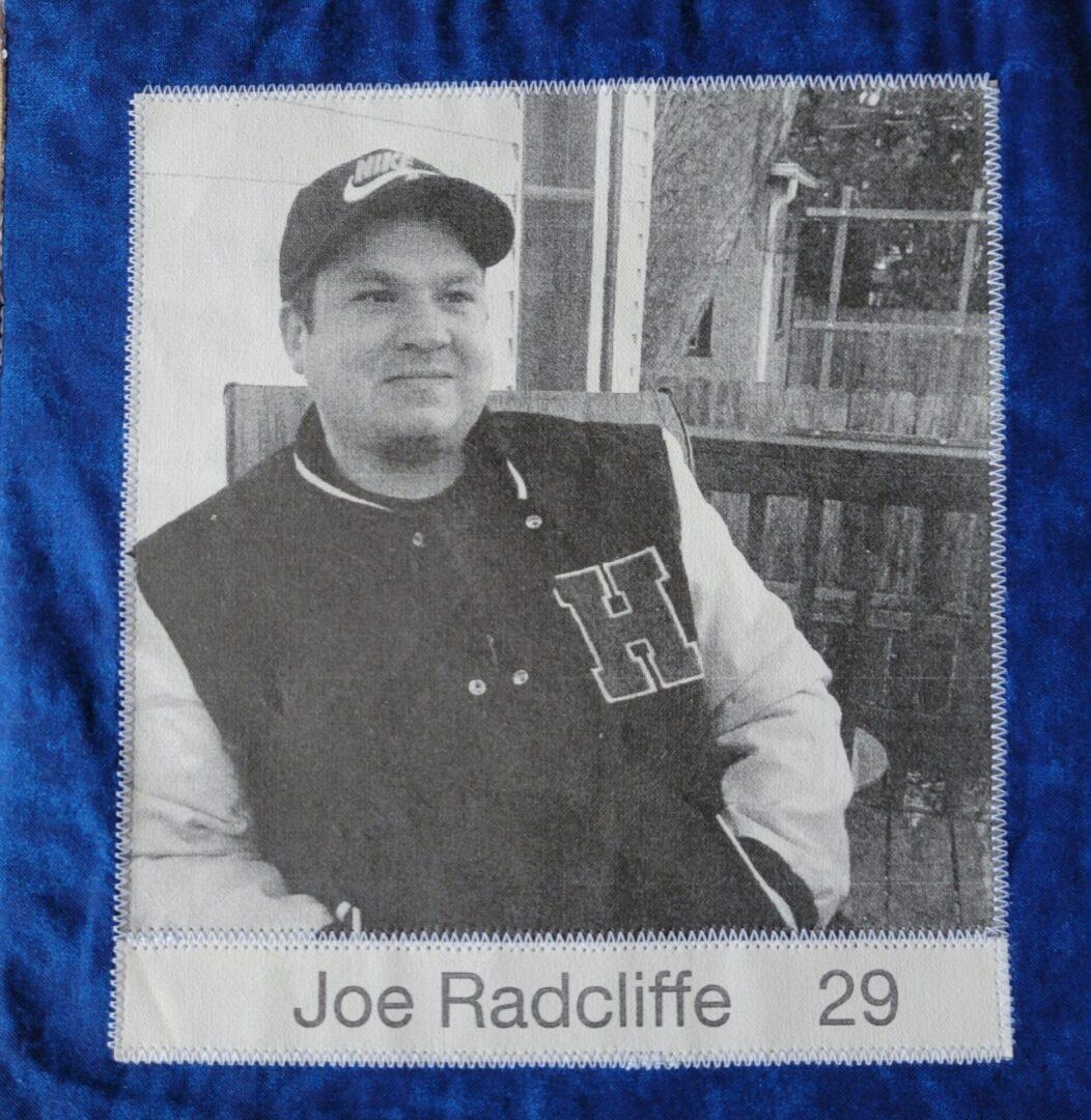 IN MEMORY OF JOE RADCLIFFE 29