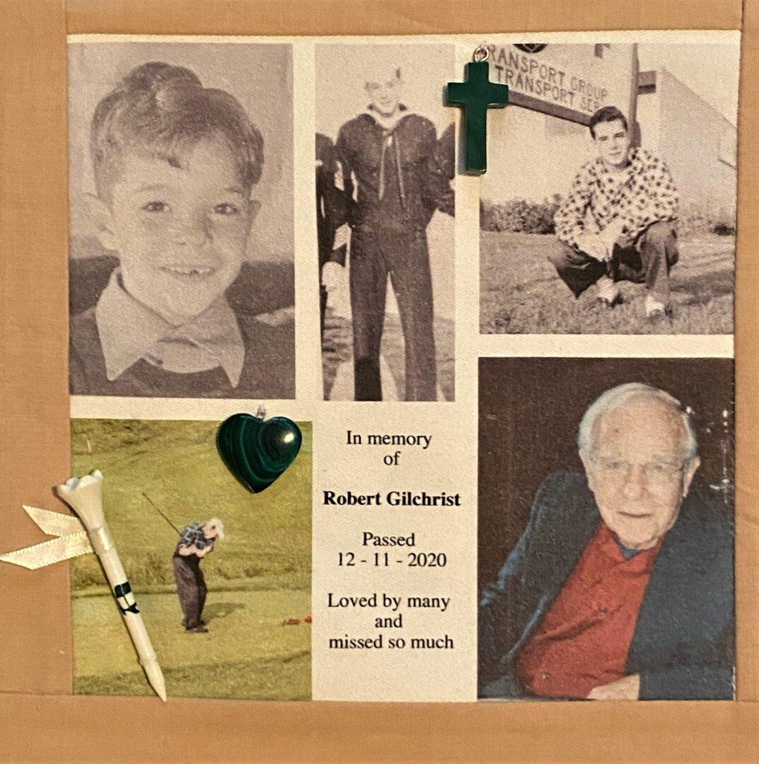 IN MEMORY OF ROBERT GILCHRIST - DECEMBER 11, 2020