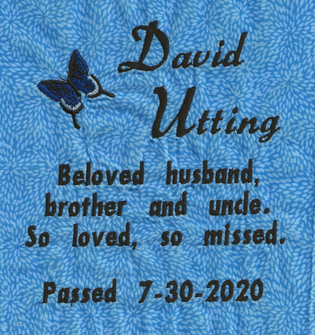 IN MEMORY OF DAVID UTTING - 7/30/2020
