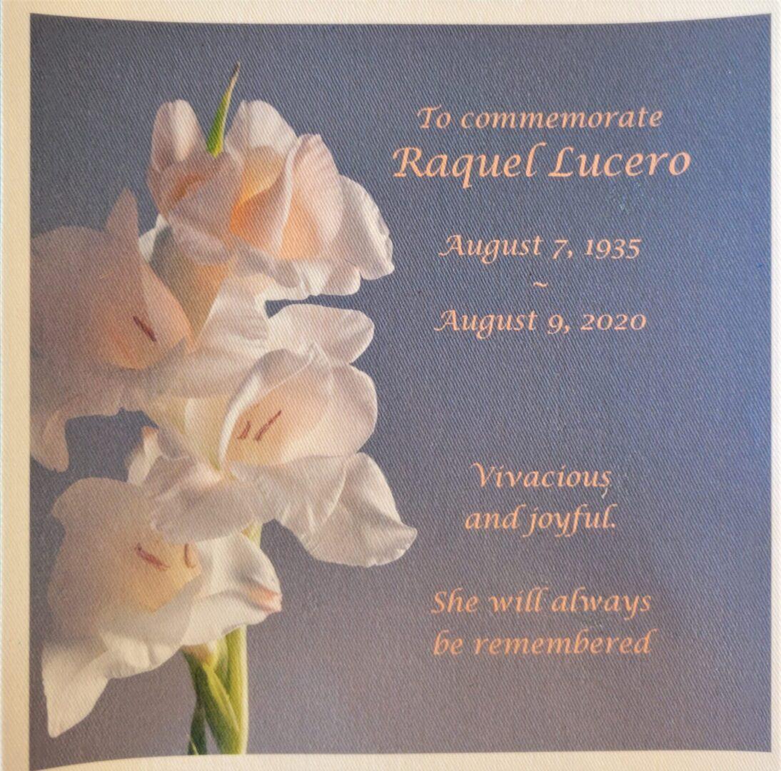 IN MEMORY OF RAQUEL LUCERO - 08/07/1935 - 08/09/2020