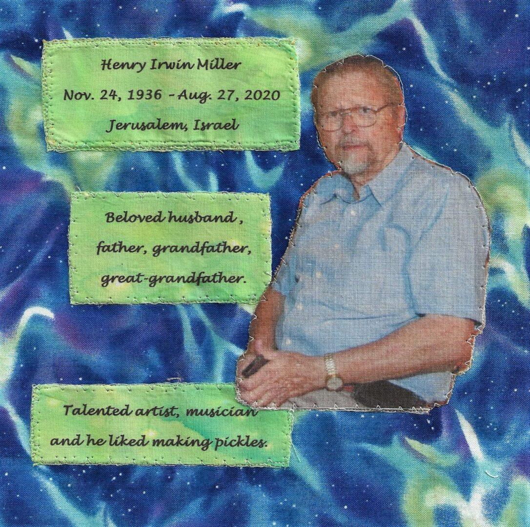 IN MEMORY OF HENRY IRWIN MILLER - NOV 24, 1936 - AUG 27, 2020