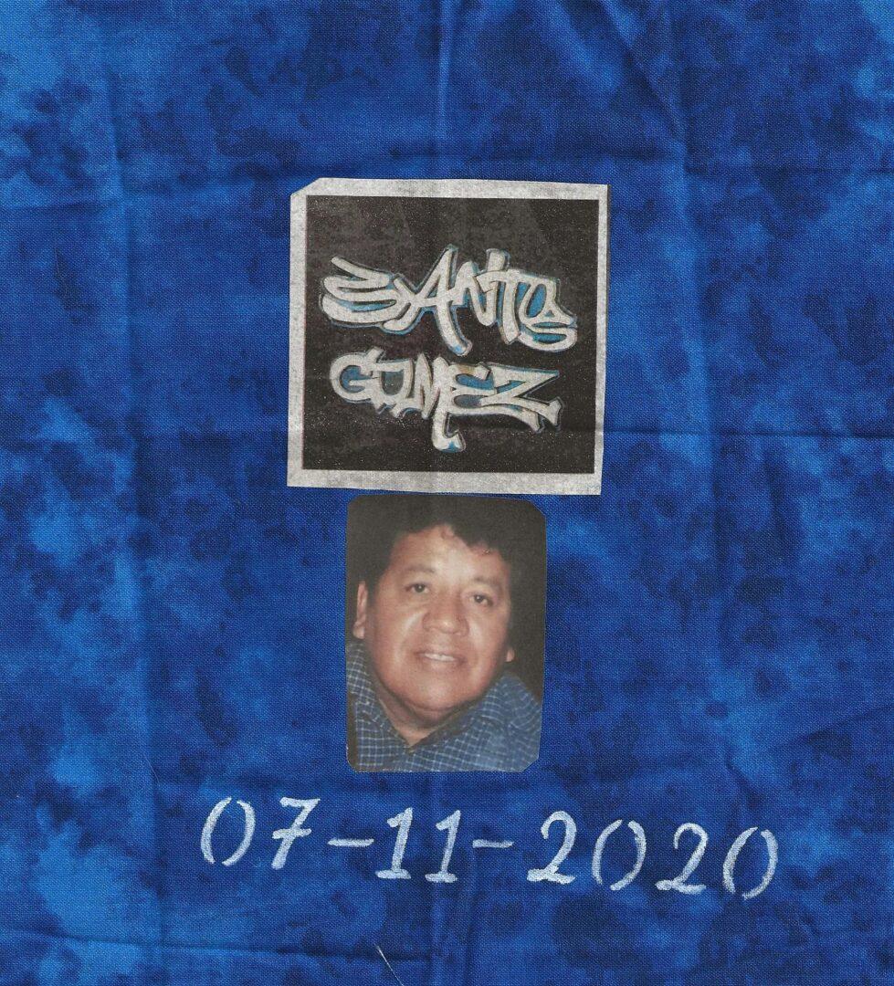 IN MEMORY OF SANTOS GOMEZ - 07/11/2020