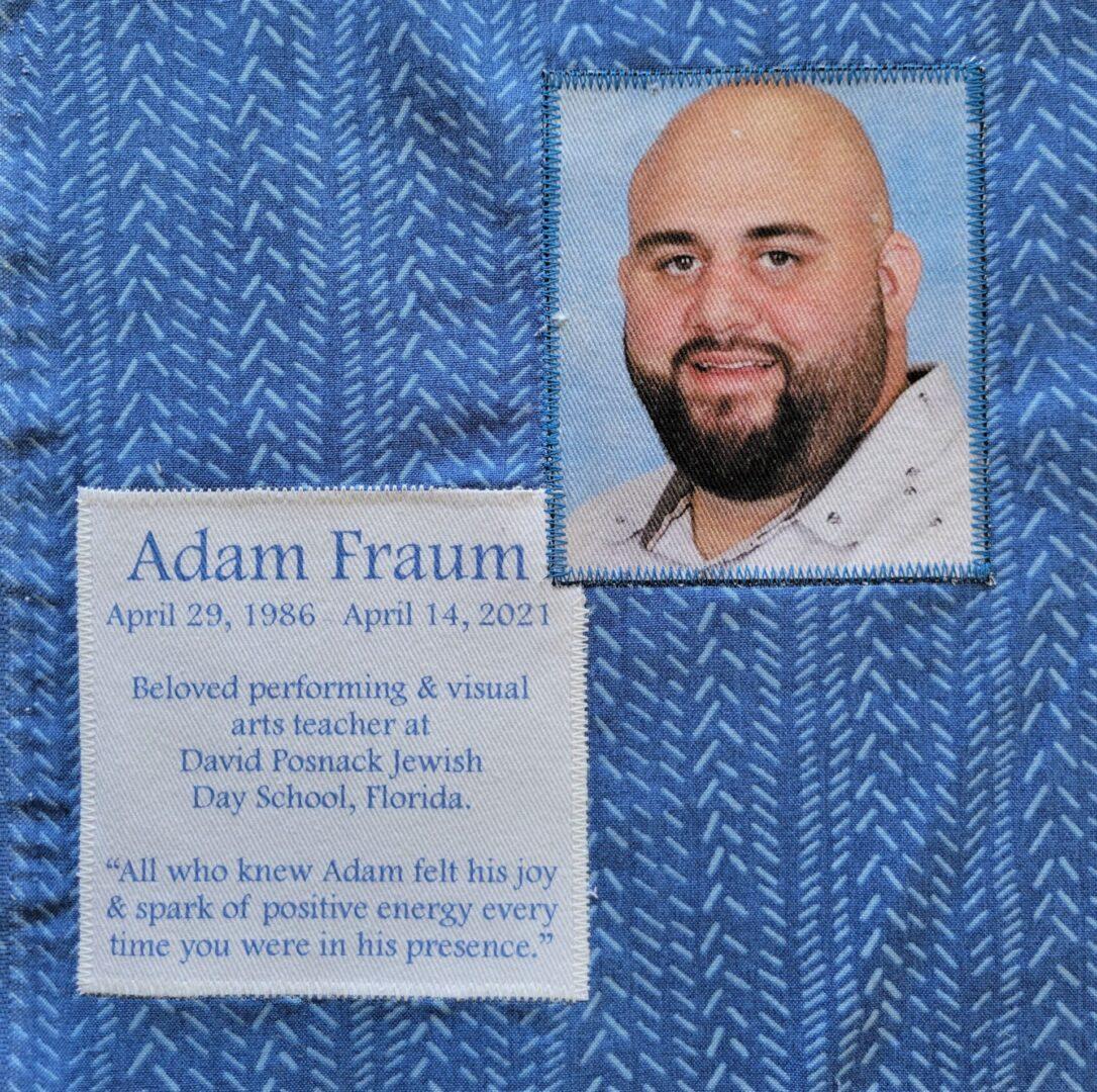 IN MEMORY OF ADAM FRAUM - APRIL 14, 2021