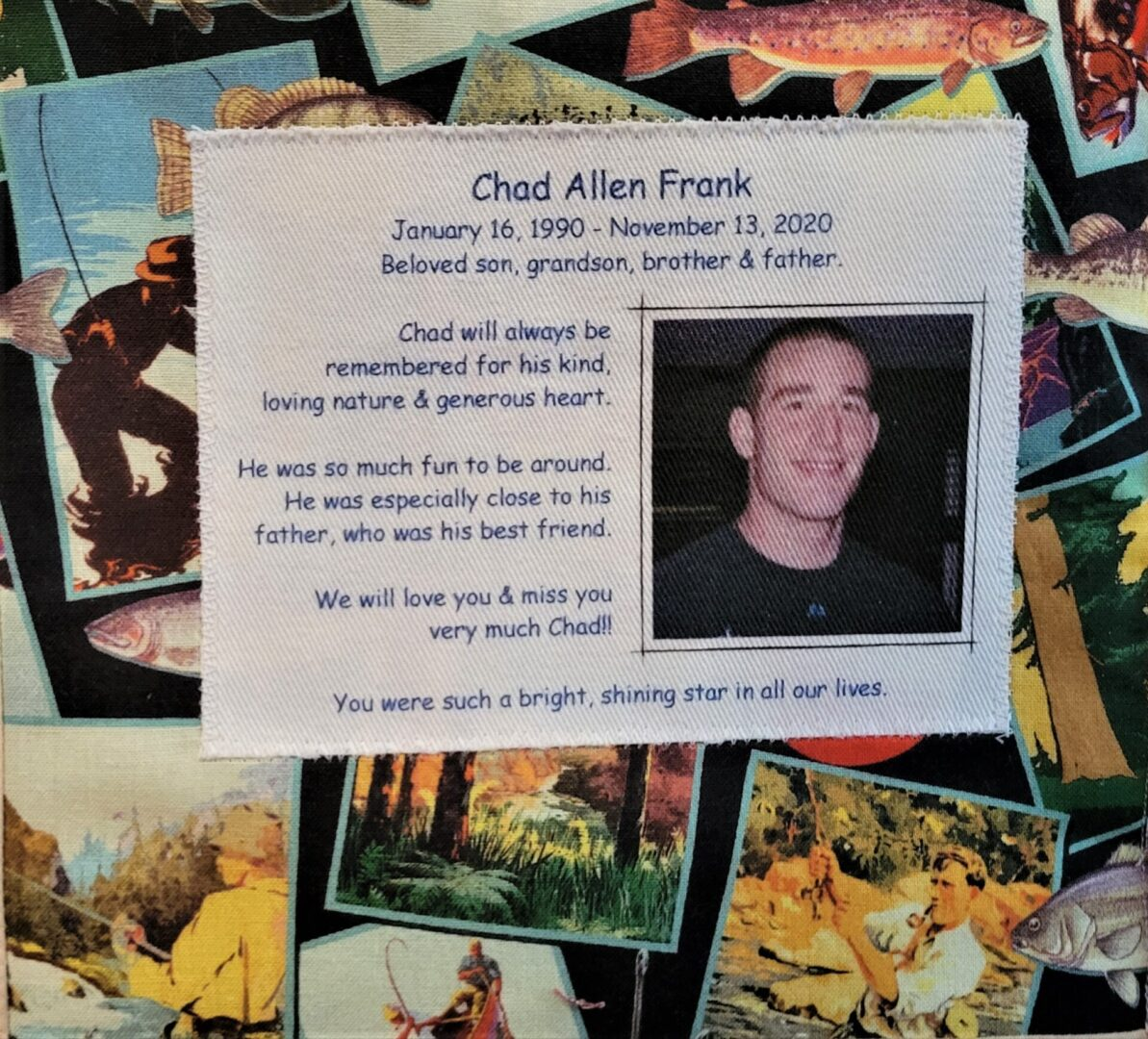 IN MEMORY OF CHAD ALLEN FRANK - JANUARY 16, 1990 - NOVEMBER 13, 2020