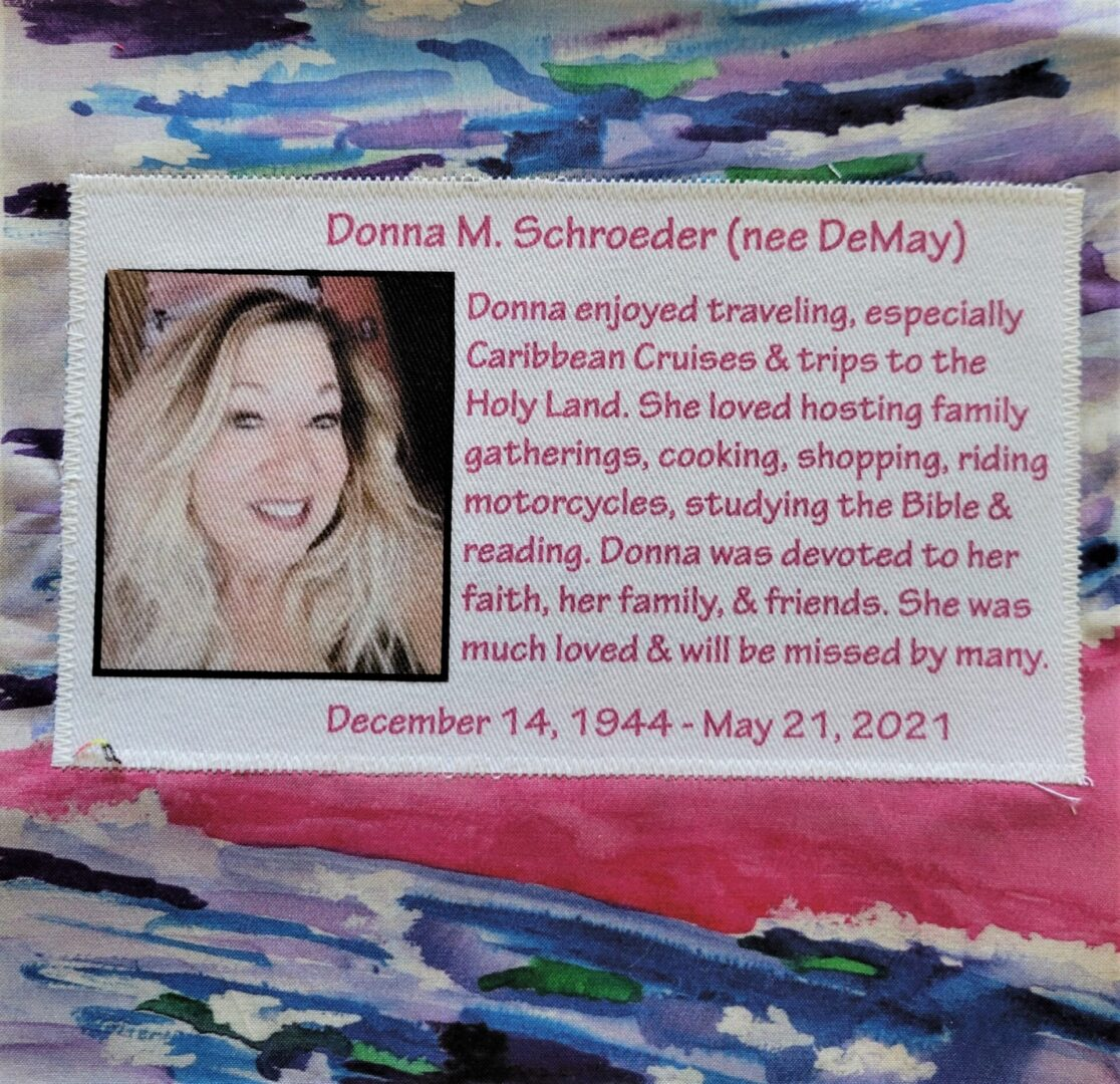 IN MEMORY OF DONNA M. SCHROEDER - MAY 21, 2021