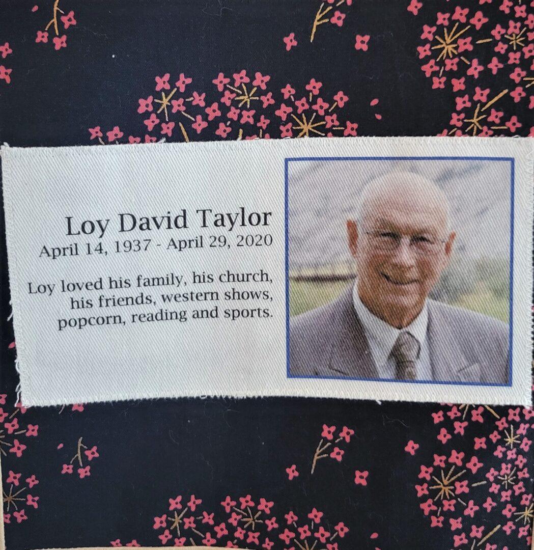 IN MEMORY OF LOY DAVID TAYLOR - APRIL 14, 1937 -  APRIL 29, 2020