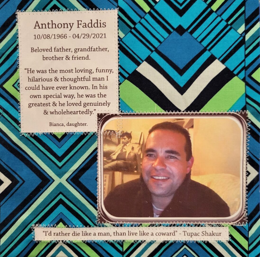 IN MEMORY OF ANTHONY FADDIS - 10/08/1966 - 04/29/2021