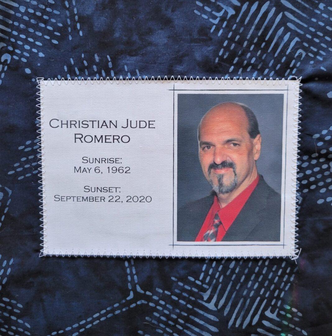 IN MEMORY OF CHRISTIAN JUDE ROMERO - MAY 6, 1962 - SEPTEMBER 22, 2020