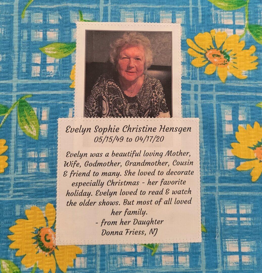 IN MEMORY OF EVELYN SOPHIE CHRISTINE HENSGEN - 05/15/49 - 04/17/20