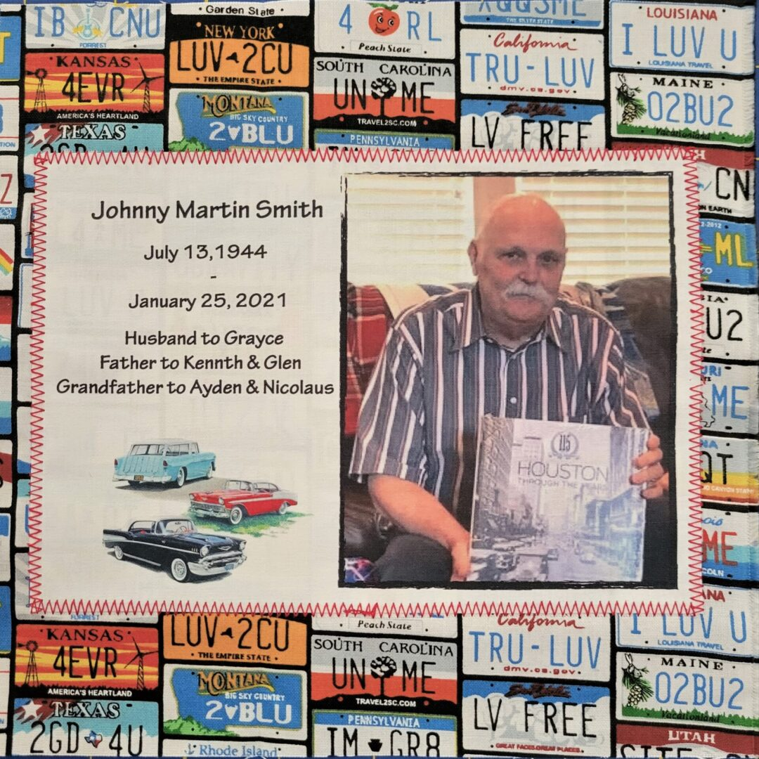 IN MEMORY OF JOHNNY MARTIN SMITH - JULY 13, 1944 - JANUARY 25, 2021