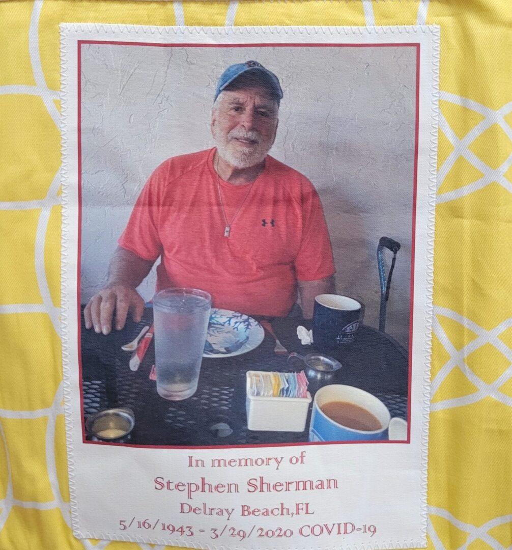 IN MEMORY OF STEPHEN SHERMAN - 5/16/43 - 3/29/2020