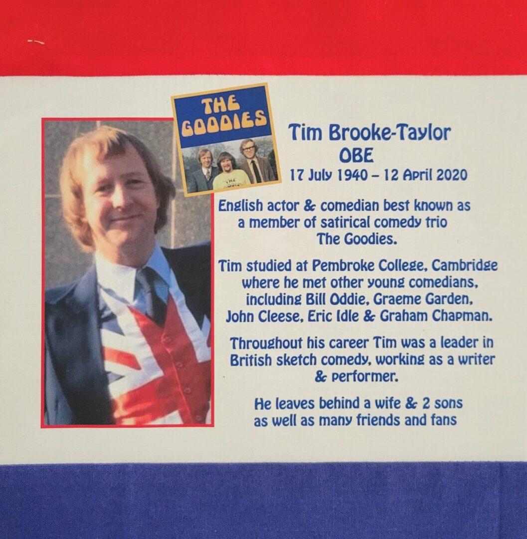 IN MEMORY OF TIM BROOKE-TAYLOR, OBE - 17 JULY 1940 - 12 APRIL 2020