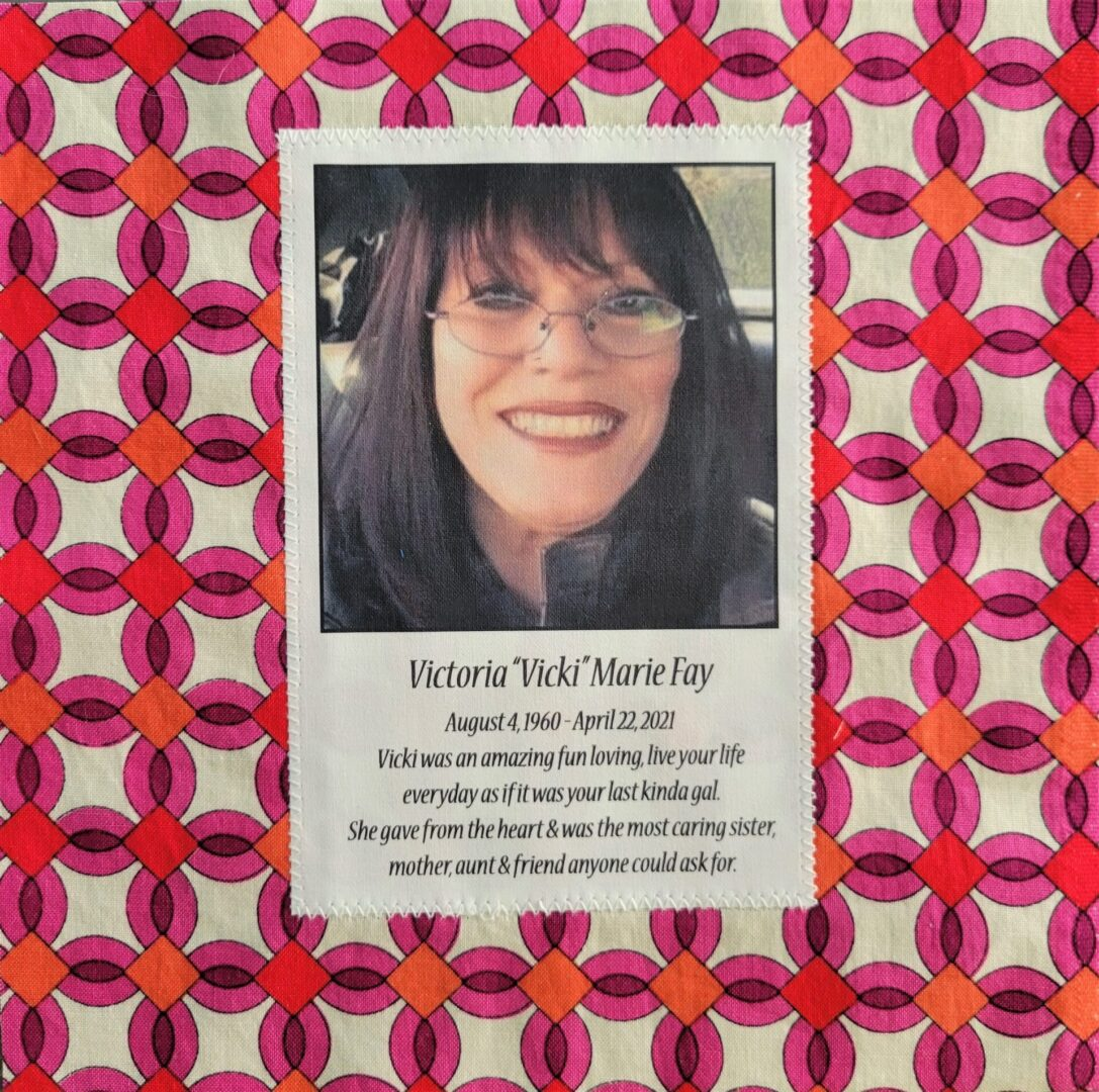 IN MEMORY OF VICTORIA MARIE FAY - AUGUST 4, 1960 - APRIL 22, 2021