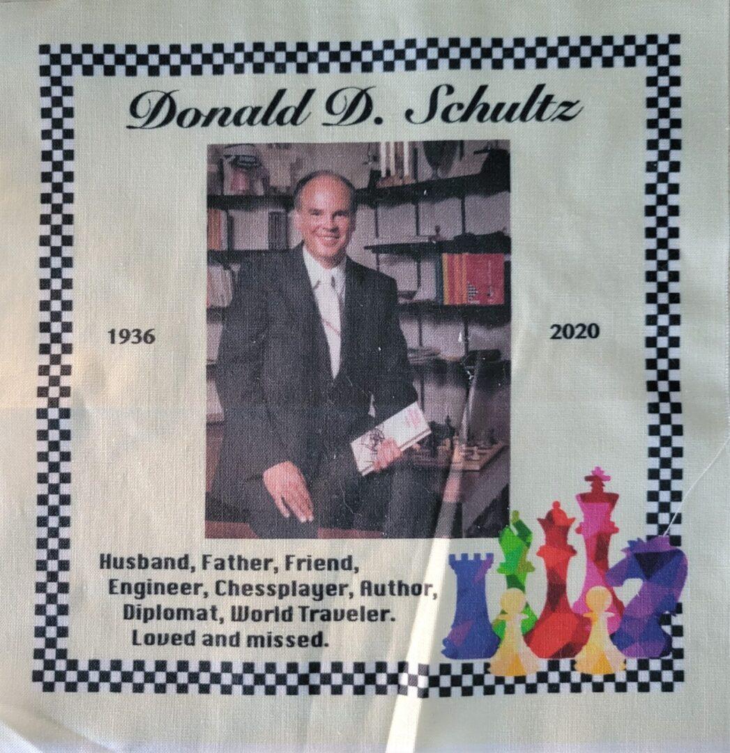 IN MEMORY OF DONALD D. SCHULTZ - 1936 - 2020