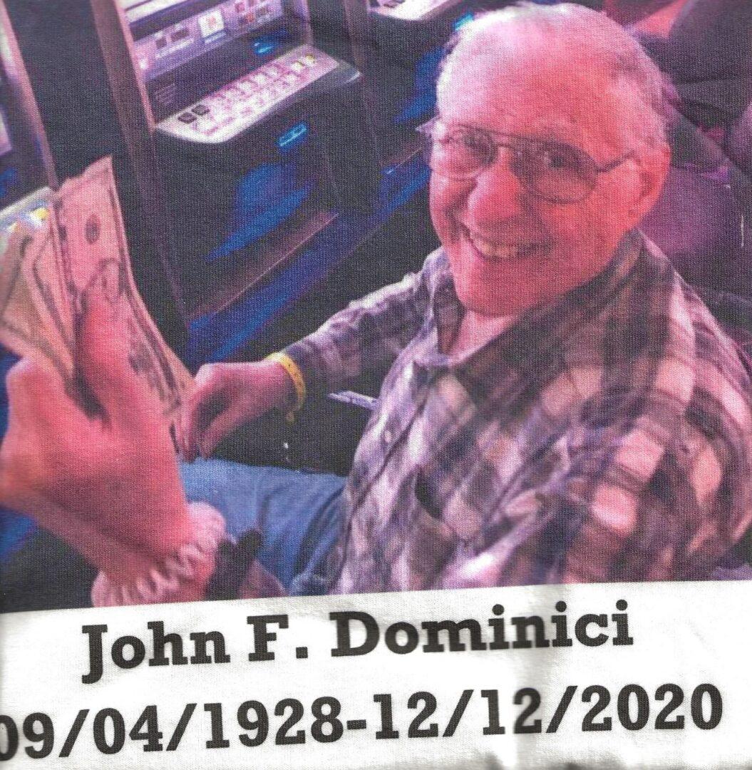 IN MEMORY OF JOHN F. DOMINICI - 09/04/1928 - 12/12/2020
