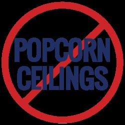 No Popcorn Ceilings